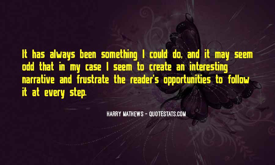 Harry Mathews Quotes #42803