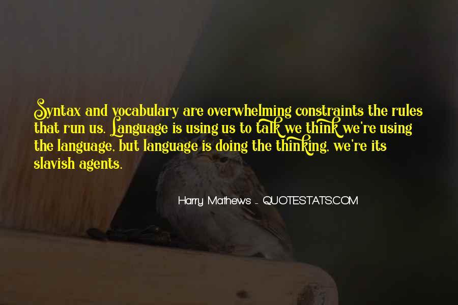 Harry Mathews Quotes #782857