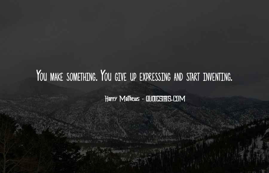 Harry Mathews Quotes #960450