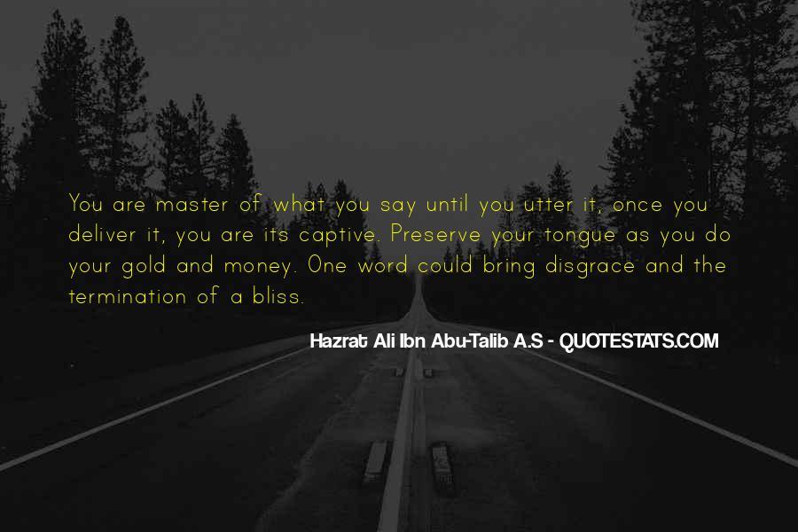 Hazrat Ali R A Quotes #952266