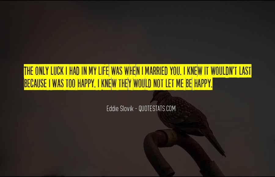 Quotes About A Happy Married Life #128305