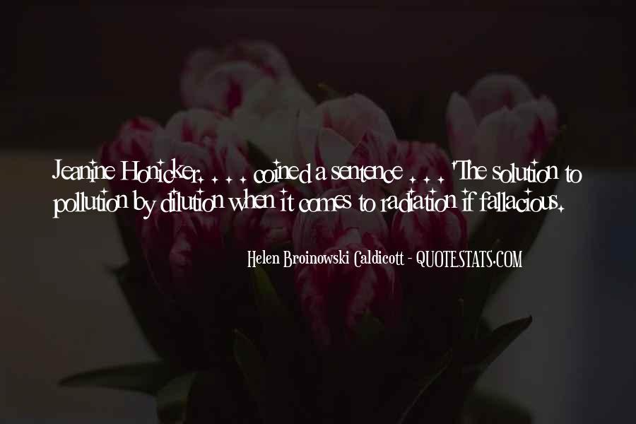 Helen Caldicott Quotes #1011652