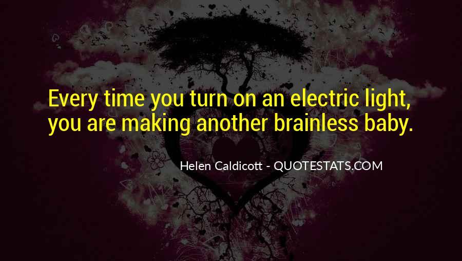 Helen Caldicott Quotes #1099391