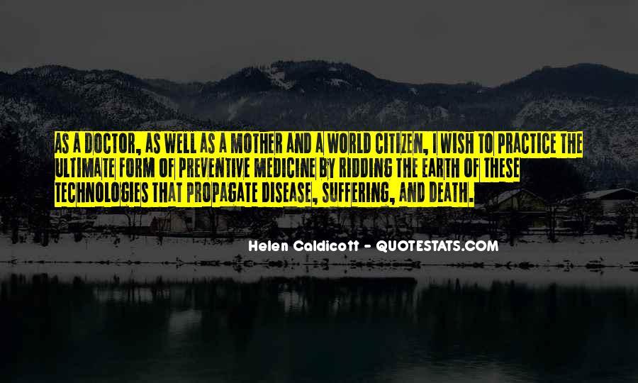Helen Caldicott Quotes #1454355