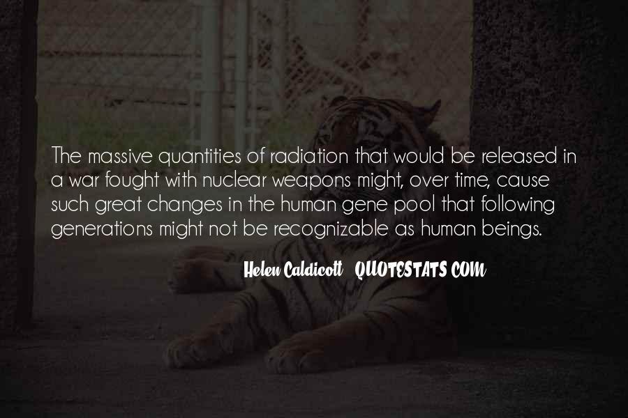 Helen Caldicott Quotes #37808