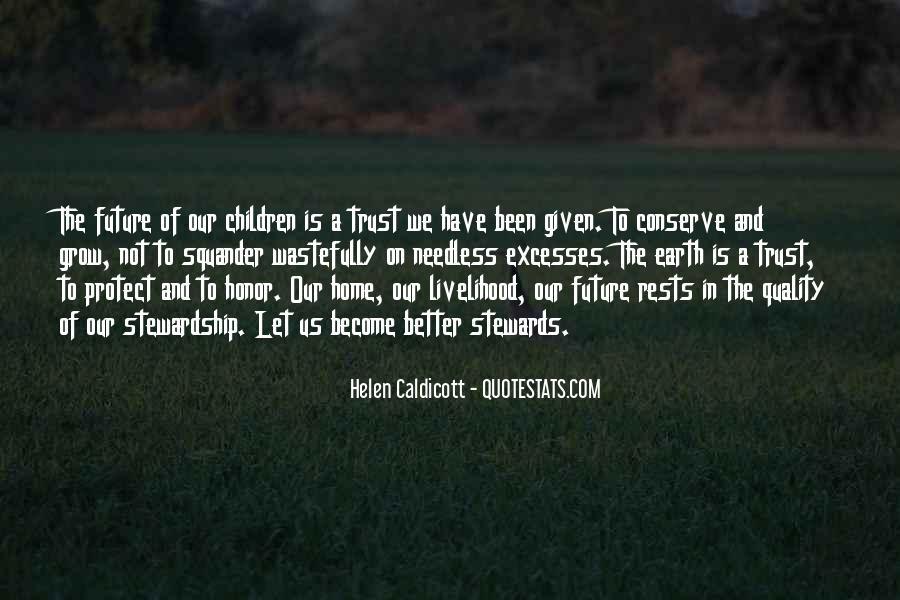 Helen Caldicott Quotes #929918