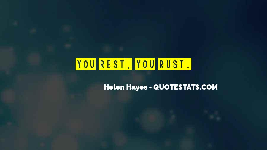 Helen Hayes Quotes #1390517