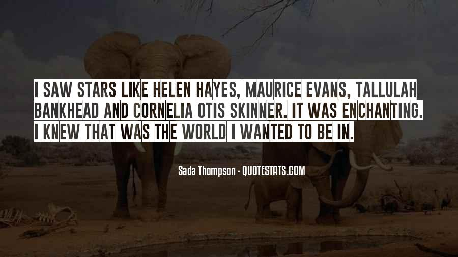 Helen Hayes Quotes #391594