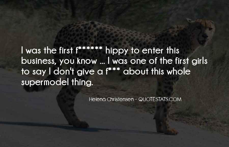 Helena Christensen Quotes #1053982