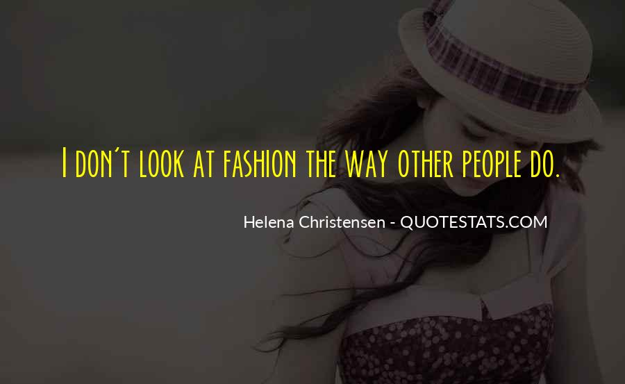 Helena Christensen Quotes #1475341