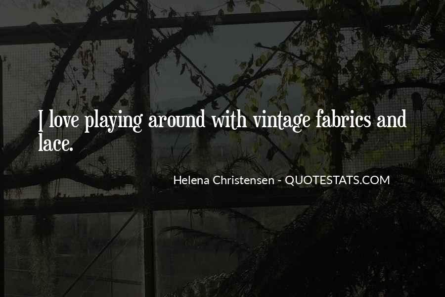 Helena Christensen Quotes #1646022