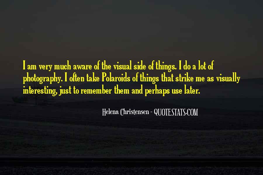 Helena Christensen Quotes #1828805