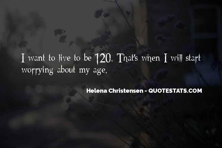 Helena Christensen Quotes #605714