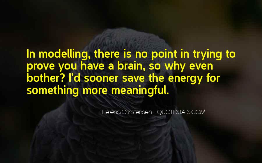 Helena Christensen Quotes #737761