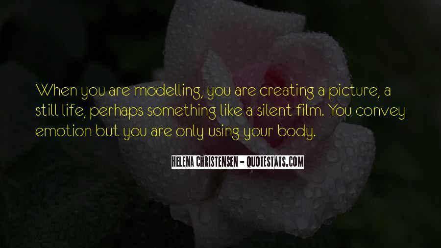 Helena Christensen Quotes #7813