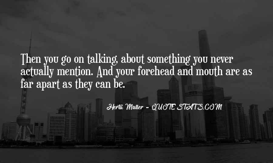 Herta Muller Quotes #1318953