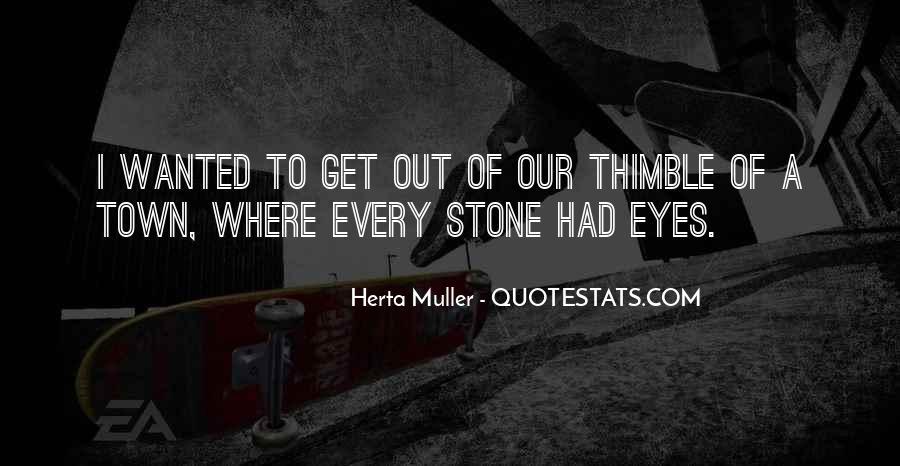 Herta Muller Quotes #1549439