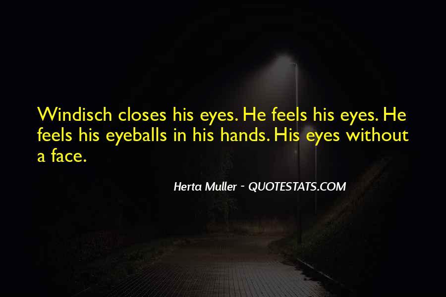 Herta Muller Quotes #620676