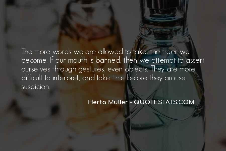 Herta Muller Quotes #757231