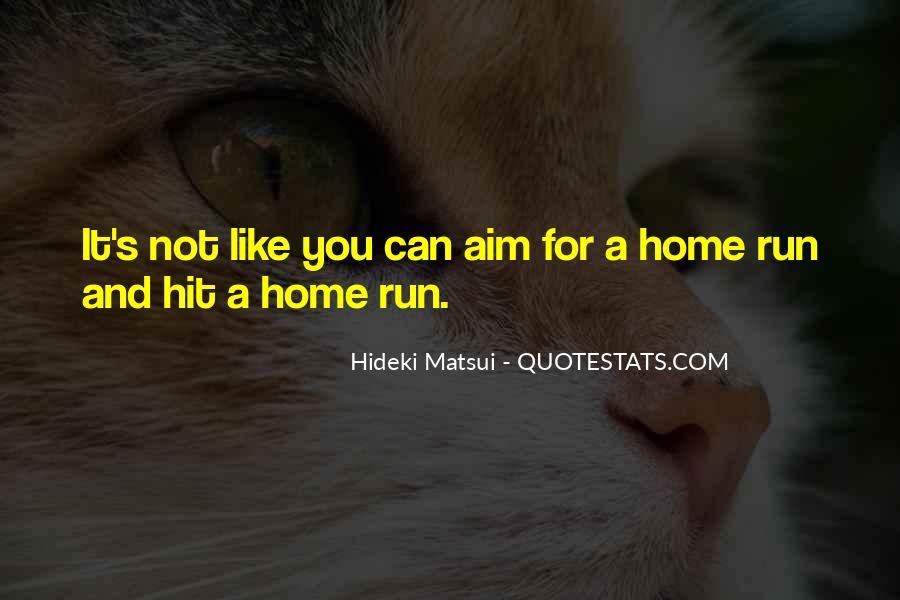 Hideki Matsui Quotes #1141952