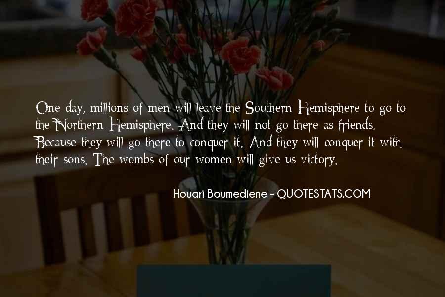 Houari Boumediene Quotes #1856085