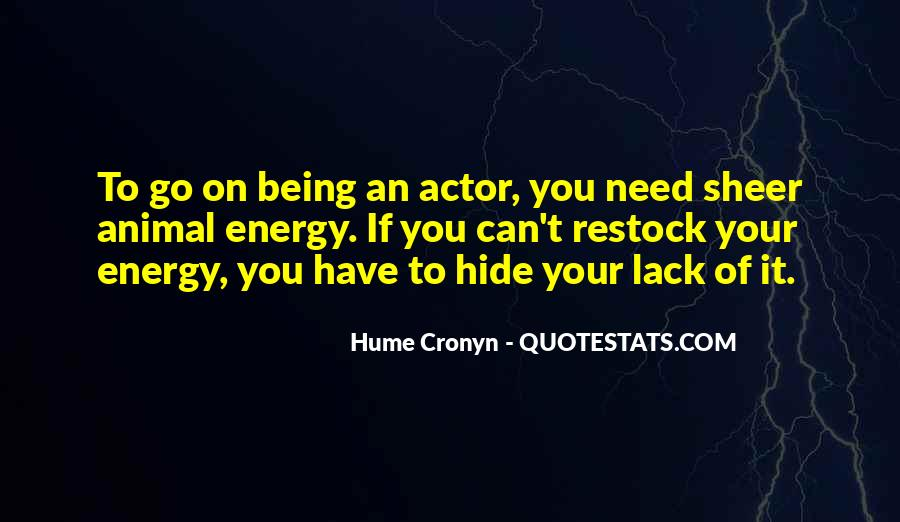 Hume Cronyn Quotes #1420999