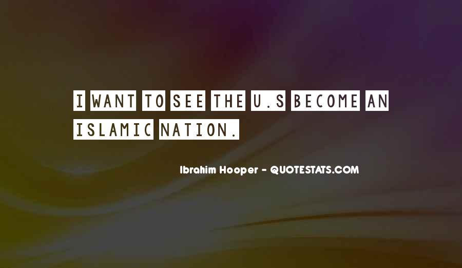 Ibrahim Hooper Quotes #1783426
