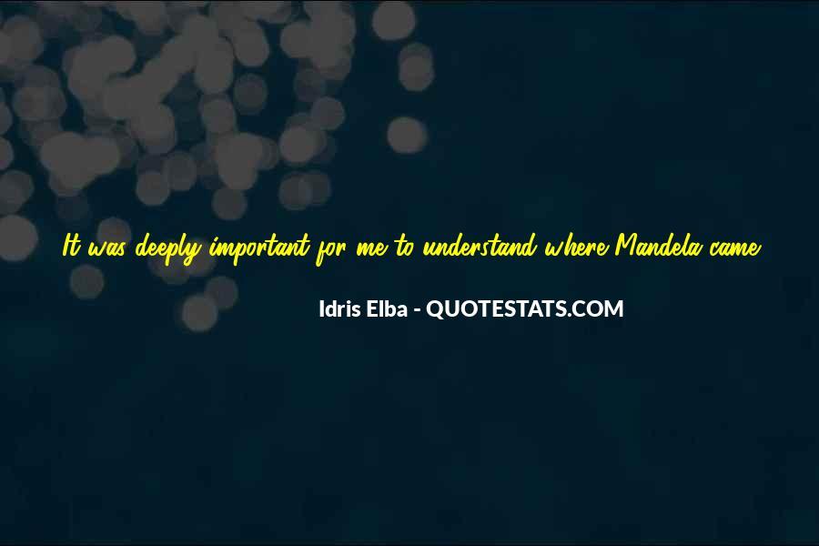 Idris Elba Quotes #1088350