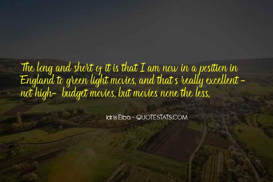 Idris Elba Quotes #1469688
