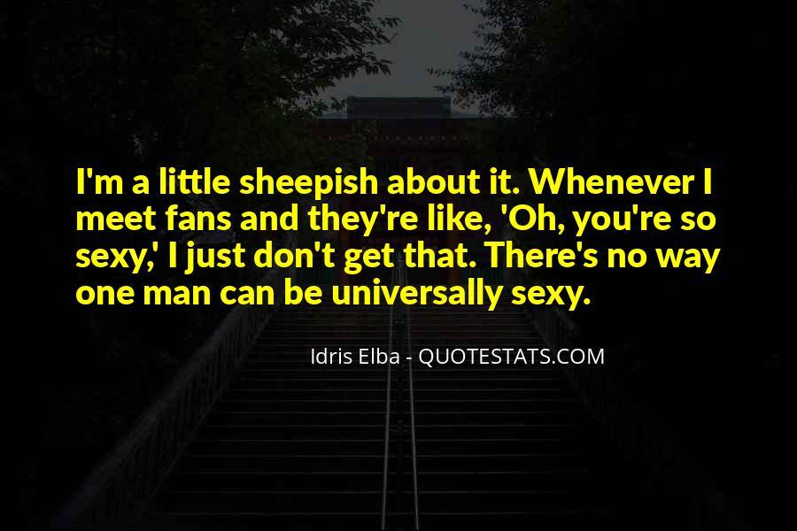 Idris Elba Quotes #1471302