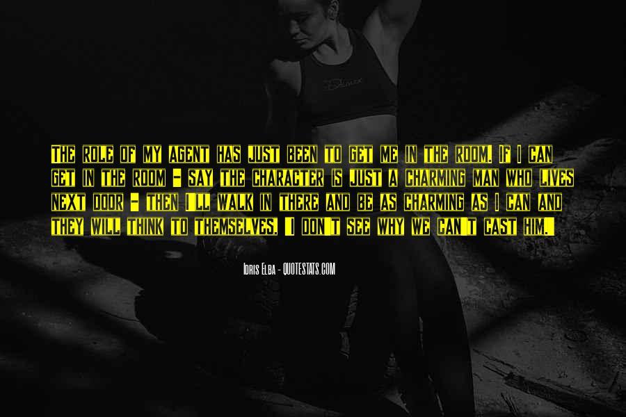 Idris Elba Quotes #1876380