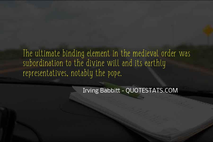 Irving Babbitt Quotes #716772