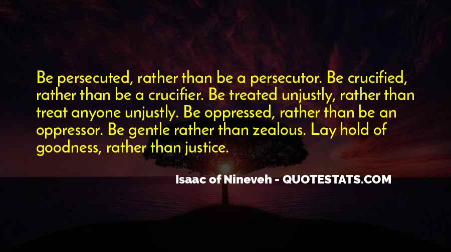Isaac Of Nineveh Quotes #1159206