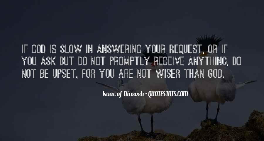 Isaac Of Nineveh Quotes #1309777