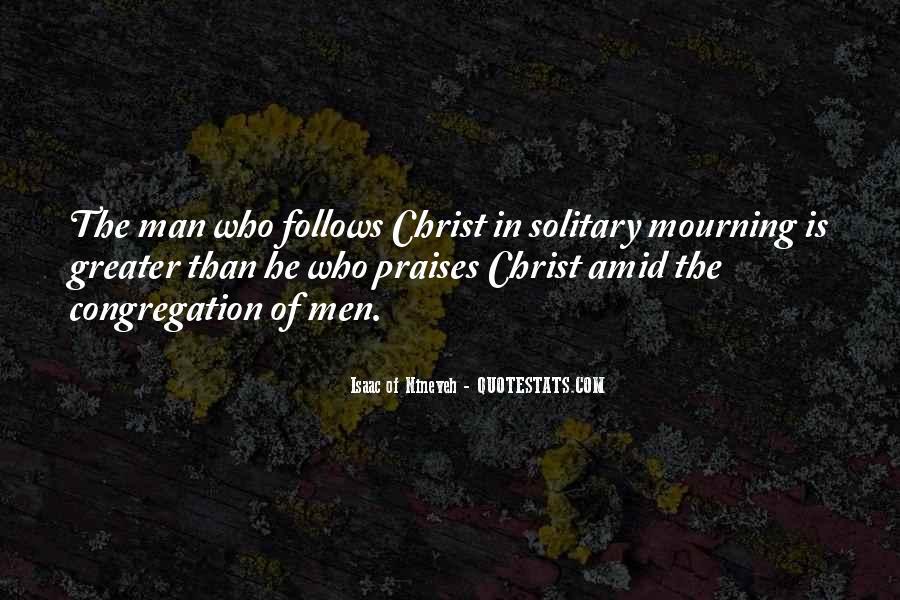 Isaac Of Nineveh Quotes #1724457