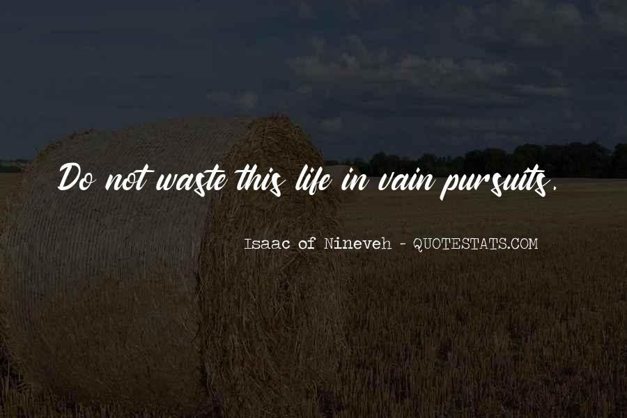 Isaac Of Nineveh Quotes #795625