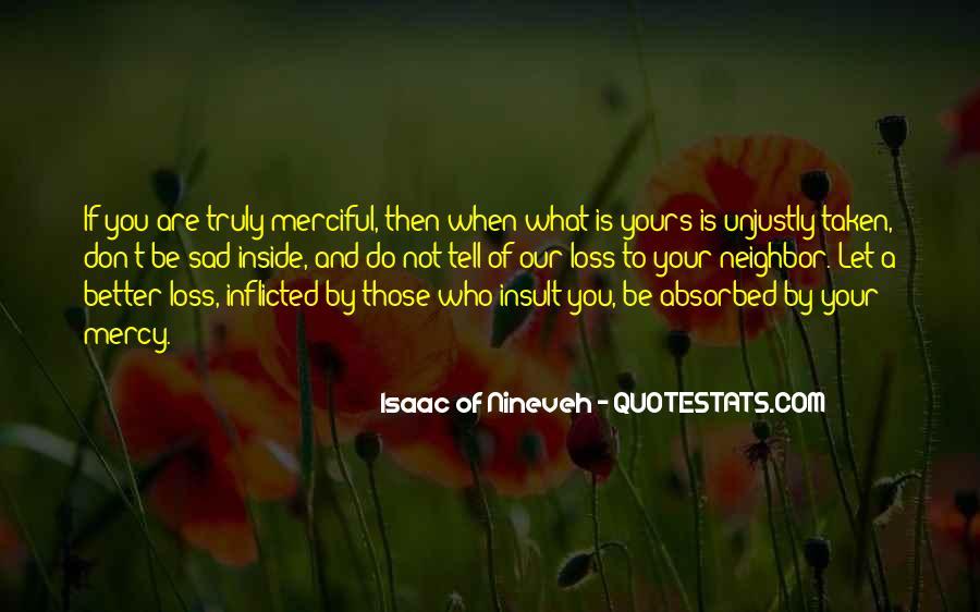 Isaac Of Nineveh Quotes #996368