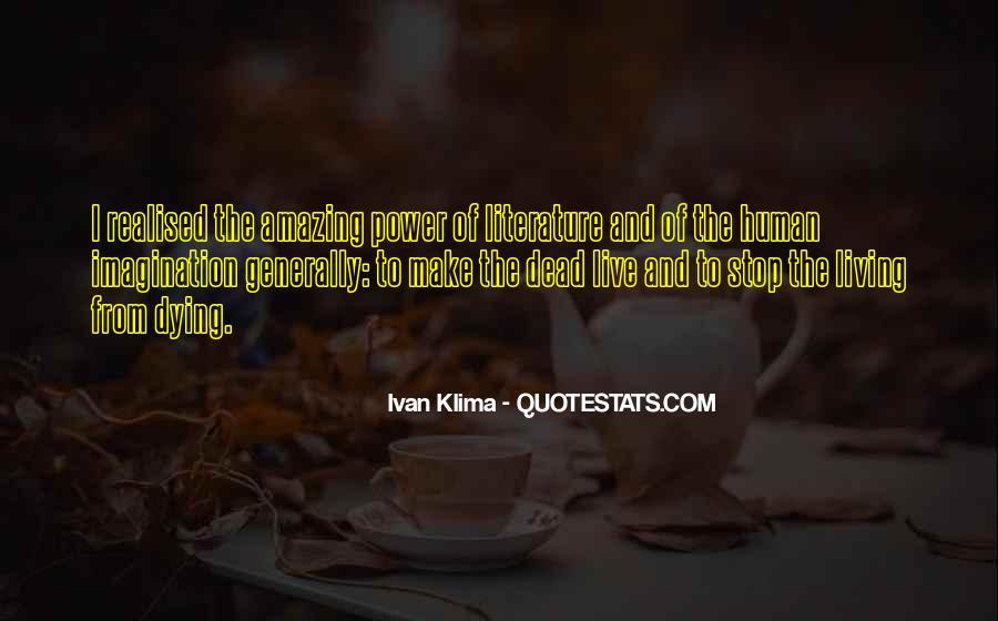 Ivan Klima Quotes #1240757