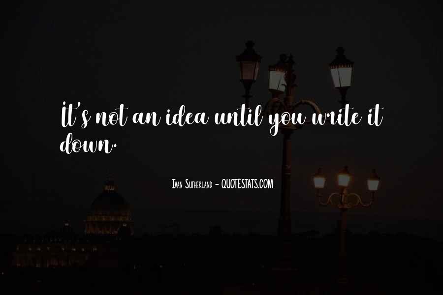 Ivan Sutherland Quotes #1611140