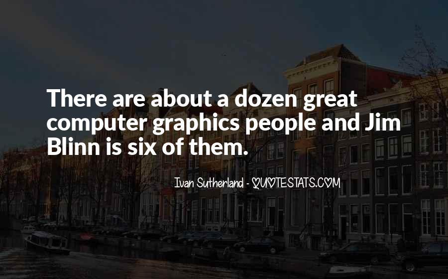 Ivan Sutherland Quotes #477746
