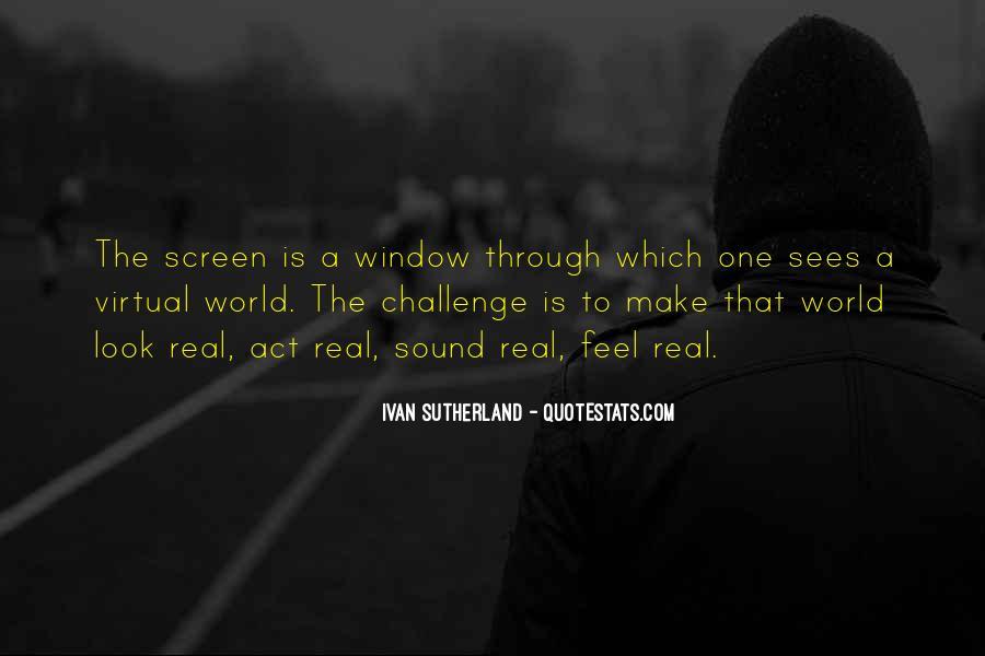 Ivan Sutherland Quotes #602845