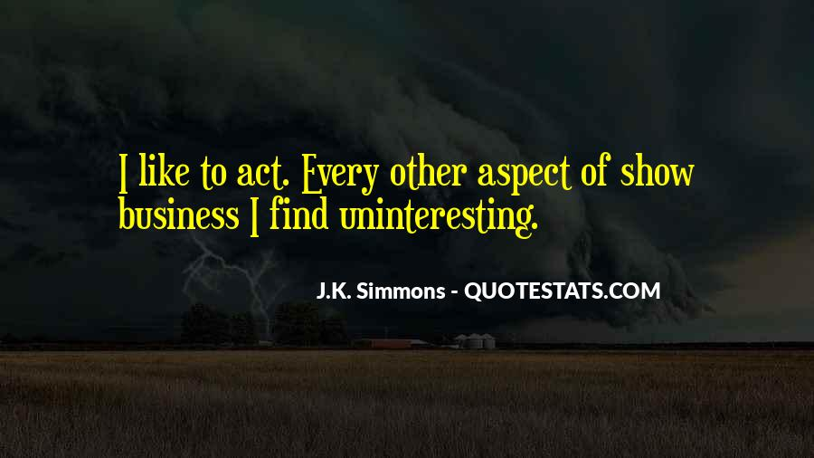 J K Simmons Quotes #1702488