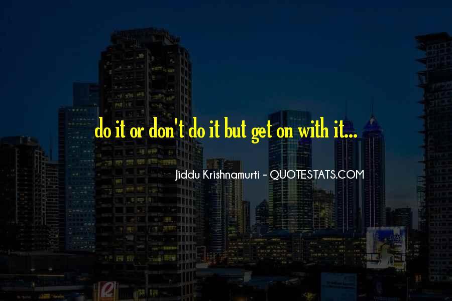 J Krishnamurti Quotes #72570