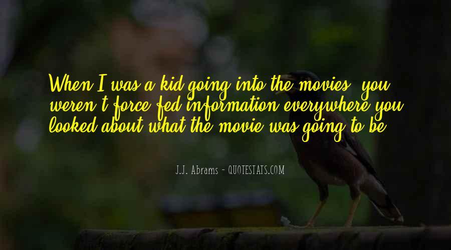 J.j. Abrams Quotes #340609