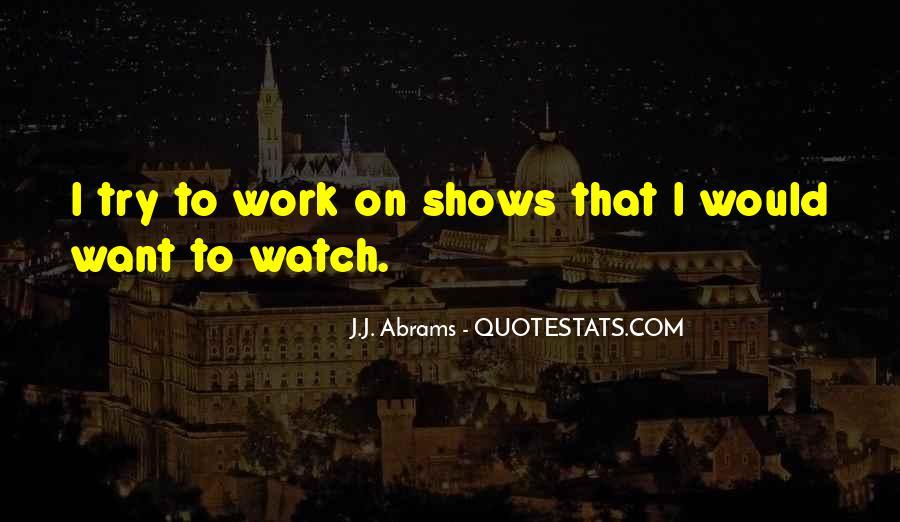 J.j. Abrams Quotes #390713