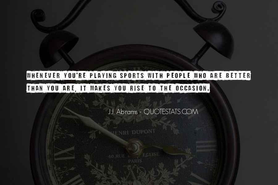 J.j. Abrams Quotes #523632