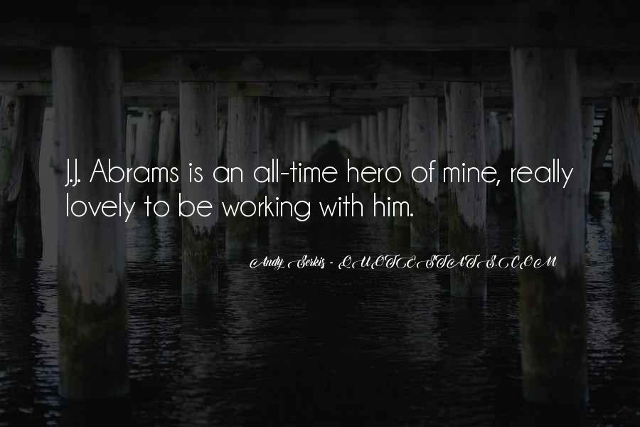 J.j. Abrams Quotes #560470
