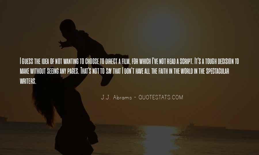 J.j. Abrams Quotes #654454