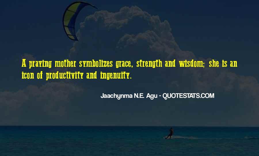 Jaachynma N E Agu Quotes #116039
