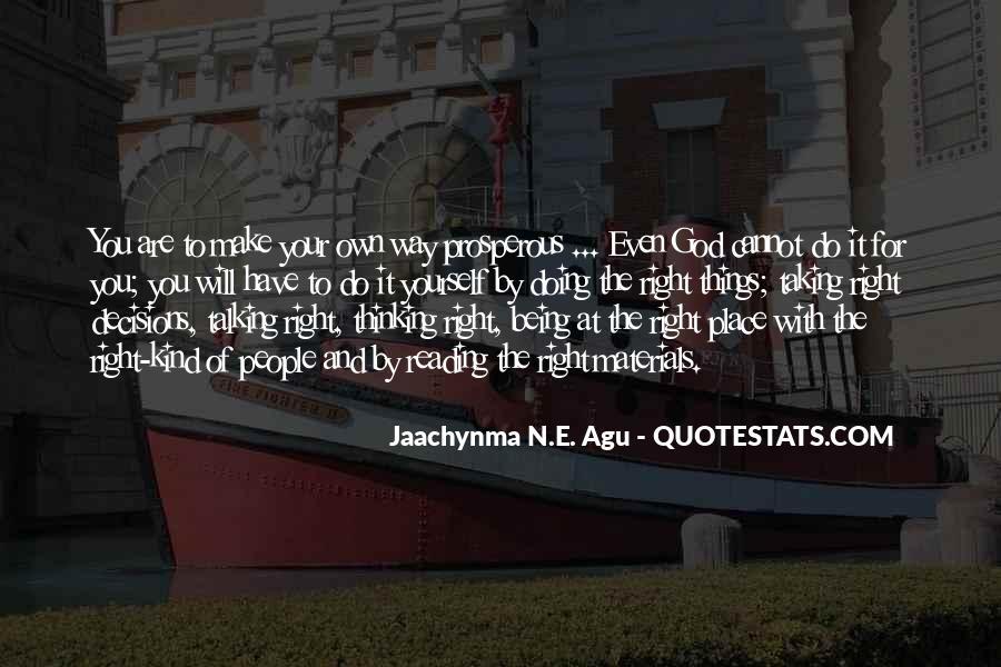 Jaachynma N E Agu Quotes #13340